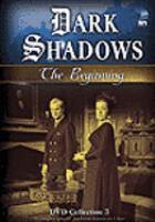 Imagen de portada para Dark shadows. The beginning, Collection 3