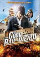 Cover image for The good, the bad, the weird [videorecording DVD]