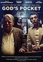 Imagen de portada para God's pocket [videorecording DVD]