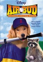 Cover image for Air Bud-- seventh inning fetch