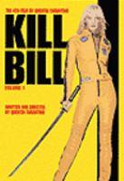 Cover image for Kill Bill. Vol. 1