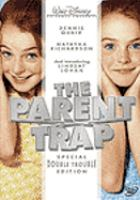 Cover image for The parent trap [videorecording DVD] (Lindsay Lohan version)