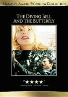 Cover image for The diving bell and the butterfly [videorecording DVD]