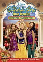 Cover image for The Cheetah Girls. One world