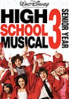 Cover image for High school musical 3. Senior year
