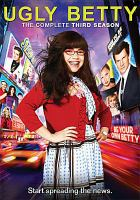 Cover image for Ugly Betty. Season 3, Complete [videorecording DVD]