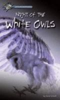 Cover image for The Night of the white owls : Passages to mystery series