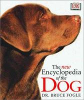 Cover image for The new encyclopedia of the dog