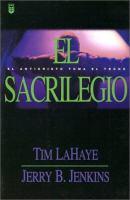 Imagen de portada para El sacrilegio, el anticristo tomo el trono: = Desecration, antichrist takes the throne