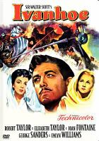 Cover image for Ivanhoe [videorecording DVD] (Robert Taylor version)