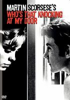 Cover image for Who's that knocking at my door [videorecording DVD]