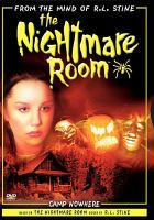 Cover image for Camp nowhere R.L. Stine's the nightmare room.
