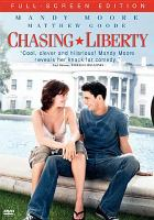 Cover image for Chasing Liberty [videorecording DVD]