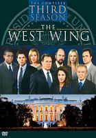 Cover image for The West Wing. Season 3, Complete [videorecording DVD]