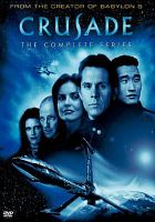 Cover image for Crusade. The complete series, Disc 4