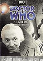 Cover image for Doctor Who [videorecording DVD] : Lost in time