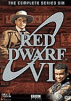 Cover image for Red Dwarf. Series 6, Complete [videorecording DVD]