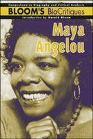 Cover image for Maya Angelou : Bloom's biocritiques series