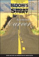 Cover image for Raymond Carver : Bloom's major short story writers series