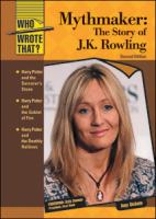 Cover image for Mythmaker : the story of J.K. Rowling