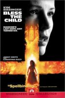 Cover image for Bless the child [videorecording DVD]