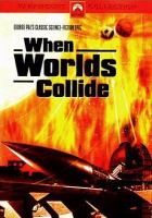 Cover image for When worlds collide [videorecording DVD]