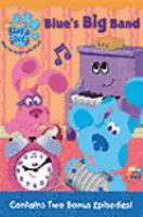 Cover image for Blue's clues. Blue's big band