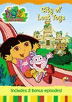 Cover image for Dora the explorer. City of lost toys