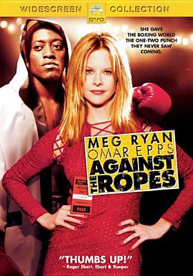 Cover image for Against the ropes [videorecording DVD]