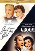 Cover image for Just for you [videorecording DVD] : Here comes the groom