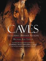 Cover image for Caves : exploring hidden realms