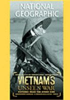 Cover image for Vietnam's unseen war [videorecording DVD] : pictures from the other side