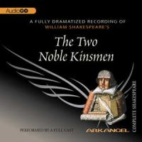 Cover image for William Shakespeare's The two noble kinsmen