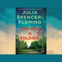 Imagen de portada para One was a soldier. bk. 7 Clare Fergusson/Russ Van Alstyne series