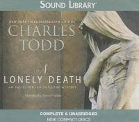 Cover image for A lonely death. bk. 13 [sound recording CD] : Ian Rutledge series