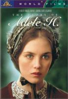 Cover image for The story of Adele H. [videorecording DVD]