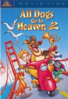 Cover image for All dogs go to heaven 2