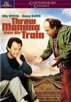 Cover image for Throw Momma from the train