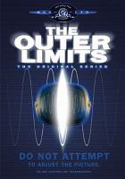 Cover image for The outer limits : the original series [videorecording DVD]