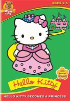 Cover image for Hello Kitty becomes a princess
