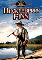 Cover image for Huckleberry Finn ( Jeff East version) a musical adaptation