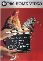 Cover image for The natural history of the chicken