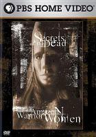 Cover image for Amazon warrior women [videorecording DVD] : Secrets of the dead
