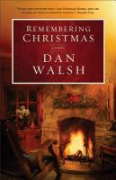 Cover image for Remembering Christmas : a novel