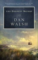 Cover image for The deepest waters : a novel