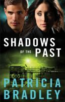 Cover image for Shadows of the past. bk. 1 : a novel : Logan Point series