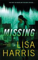 Cover image for Missing. bk. 2 : a novel : Nikki boyd files series