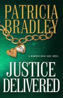 Imagen de portada para Justice delivered. bk. 4 : Memphis cold case series