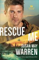 Cover image for Rescue me. bk. 2 : Montana Rescue series