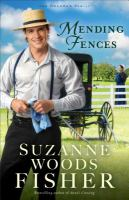 Cover image for Mending fences. bk. 1 : Deacon's family series